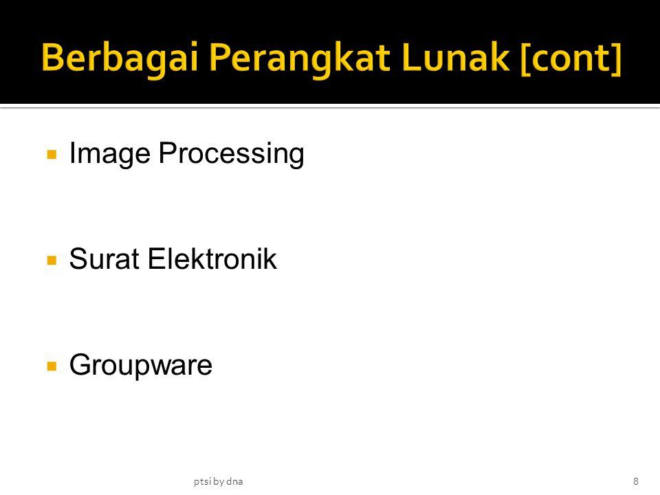 Berbagai Perangkat Lunak [cont]